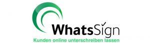 WhatsSign - Kunden am Handy online unterschreiben lassen